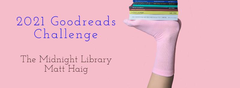 goodreads-challenge-2021-midnight-library