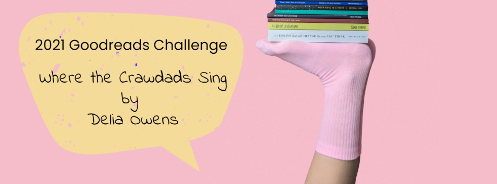 goodreads-challenge-where-crawdads-sing-delia-owens