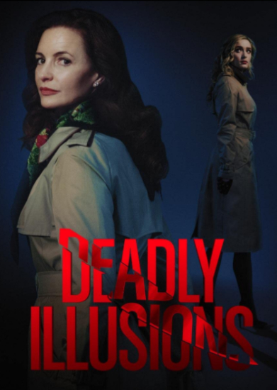 deadly-illusions-2021-netflix-movie-review