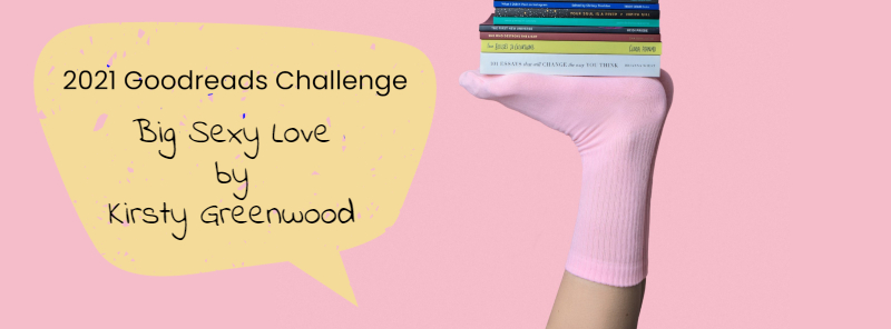 goodreads-challenge-2021-big-sexy-love