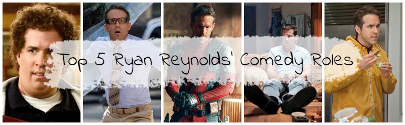 top-5-ryan-reynolds-comedy-movies
