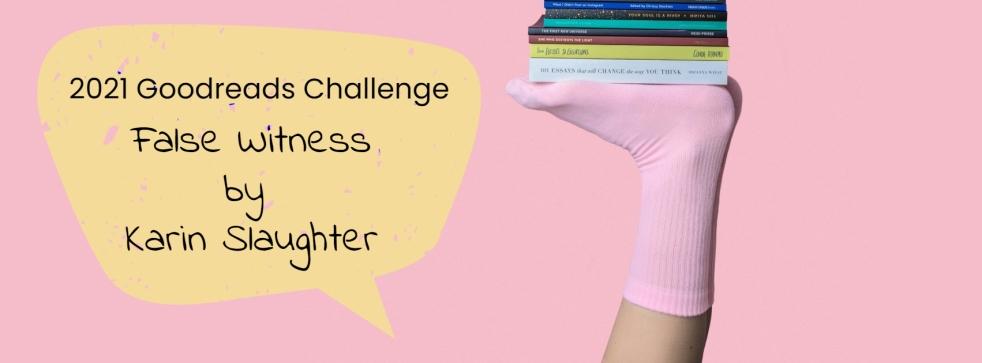 goodreads-challenge-false-witness-karin-slaughter