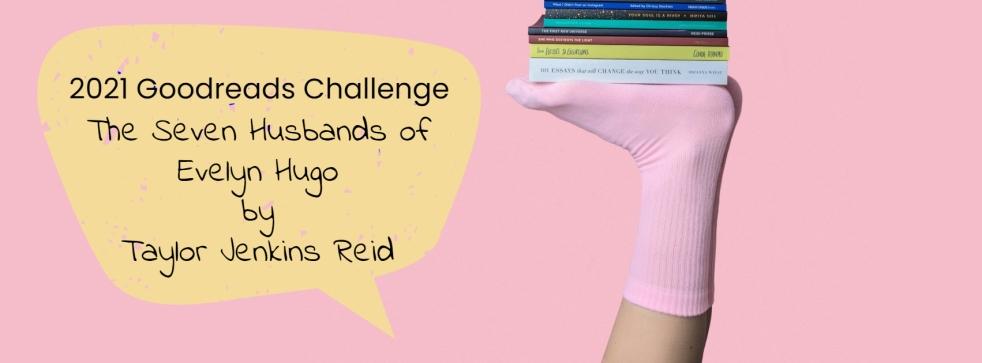 goodreads-challenge-seven-husbands-evelyn-hugo